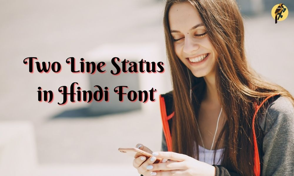 two line status in hindi font
