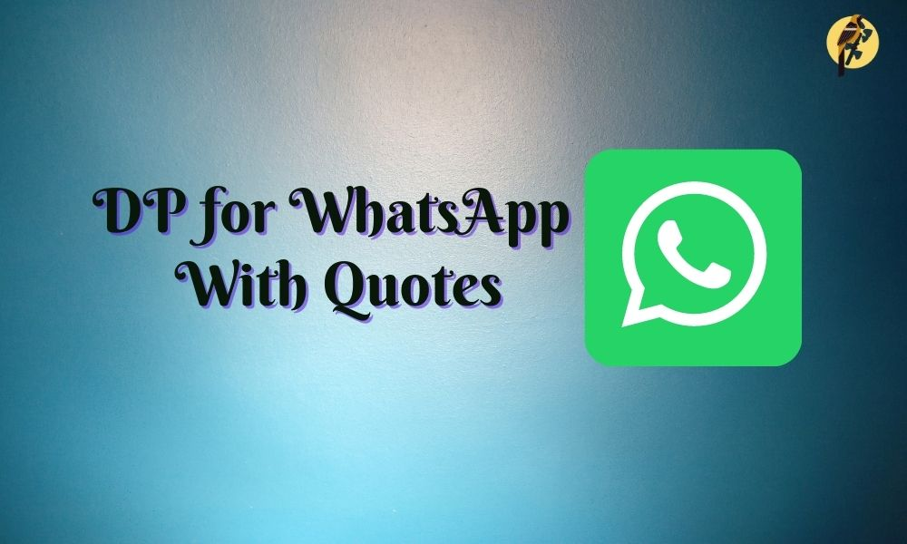 dp for whatsapp with quotes